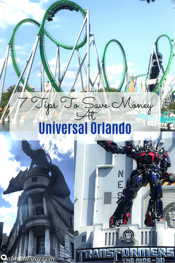 7 Tips To Save Money At Universal Studios Orlando | abrikliving,com